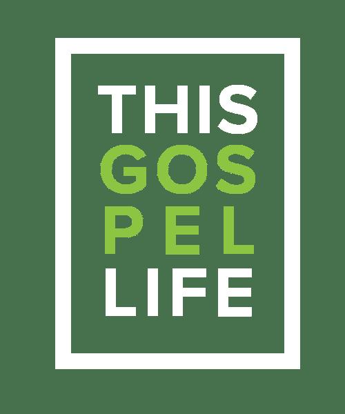 This Gospel Life